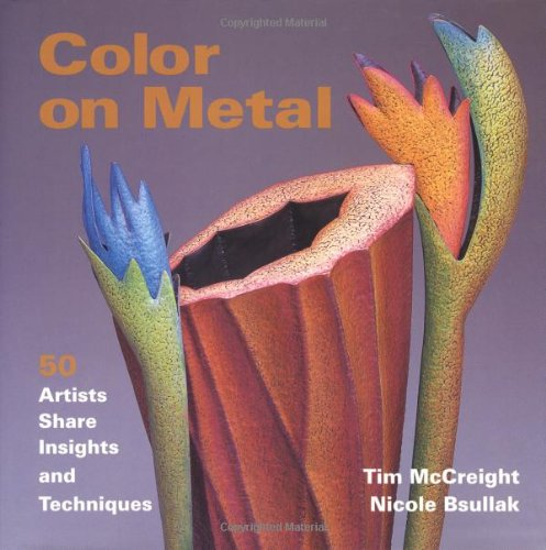 """Color on Metal: 50 Artist Share Insights and Techniques"" features Christopher Ellison"
